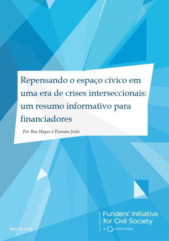 Repensando o espaço cívico em uma era de crises interseccionais: um resumo informativo para financiadores